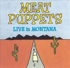 Live in Montana .. Meat Puppets