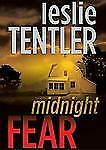 Midnight Fear (Chasing Evil Trilogy, Book 2), Leslie Tentler, Acceptable Book