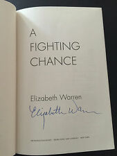 Signed Elizabeth Warren - A Fighting Chance Hardcover Book 2014 Autographed