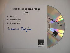 LUDIVINE SAGNIER : PAPA T'ES PLUS DANS L'COUP [ CD PROMO ] ~ PORT GRATUIT