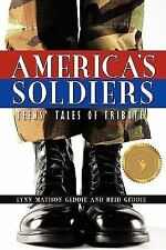 America's Soldiers: Teens' Tales of Tribute-ExLibrary