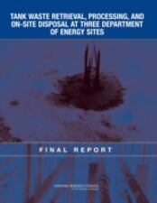 Tank Waste Retrieval, Processing, and On-site Disposal at Three Depart-ExLibrary
