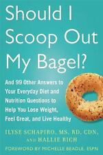 *NEW* Should I Scoop Out My Bagel? Hallie Rich, Ilyse Schapiro