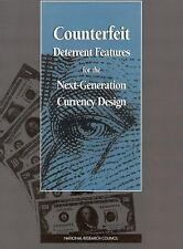 Counterfeit Deterrent Features for the Next-Generation Currency Design (Publicat