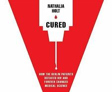 Cured by Nathalia Holt (2016, MP3 CD, Unabridged)