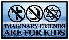 Fridge Magnet: IMAGINARY FRIENDS ARE FOR KIDS (Religious Humor)