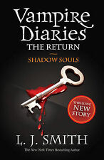 Shadow Souls (The Vampire Diaries), L J Smith