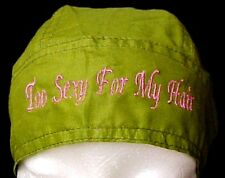 Breast Cancer Head Cover Olive Hat Durag Too Sexy for My Hair Cotton One Size