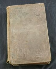 Persuasives To Early Piety Hardcover Religious Christain Book Circa 1830  YG71