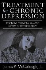 Treatment for Chronic Depression: Cognitive Behavioral Analysis System-ExLibrary