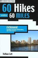 60 Hikes Within 60 Miles: Richmond: Including Petersburg, Williamsburg, and Fred