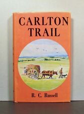Carlton Trail, From Red River Settlement to Saskatchewan Country 1840-1880