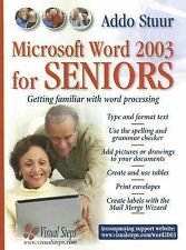 MS Word 2003 for Seniors: Getting Familiar with Word Processing (Compu-ExLibrary