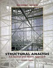 Structural Analysis: A Classical and Matrix Approach