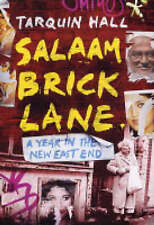 Salaam Brick Lane: A Year in the New East End, By Hall, Tarquin,in Used but Acce