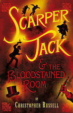 Christopher Russell Scarper Jack and the Bloodstained Room Very Good Book