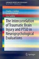 The Intercorrelation of Traumatic Brain Injury and PTSD in Neuropsychological...