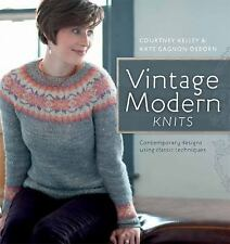 Vintage Modern Knits: Contemporary Designs Using Classic Techniques by Gagnon O