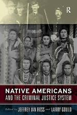 Native Americans and the Criminal Justice System, , New Book