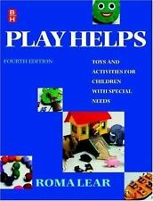 Play Helps : Toys and Activities for Children with Special Needs by Roma Lear...