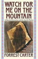 Watch for Me on the Mountain (Originally Published As : Cry Geronimo)-ExLibrary