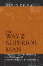 The Way of the Superior Man By David Deida Paperback Book | NEW & Free Shipping