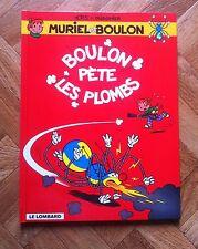 MURIEL ET BOULON 4 BOULON PETE LES PLOMBS EO PROCHE DU NEUF (D24)