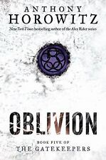 The Gatekeepers: Oblivion 5 by Anthony Horowitz (2013, Hardcover)