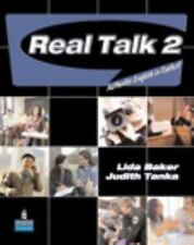 Real Talk 2 : Authentic English in Context by Judith Tanka and Lida Baker...