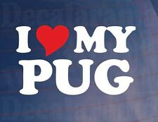 I LOVE/HEART MY PUG Dog Owners or Peugeot Novelty Vinyl Car Sticker/Decal