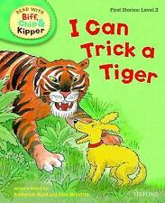 Oxford Reading Tree Book Read with Biff, Chip, and Kipper: I can Trick a Tiger