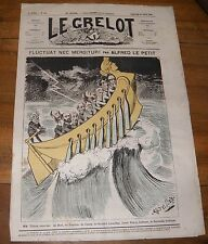 Le Grelot Journal Satirique N°106 Fluctuat Nec Mergitur ! Par Alfred le Petit