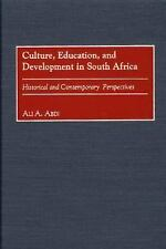 Culture, Education, and Development in South Africa: Historical and Contemporary