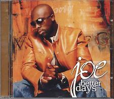 JOE - Better days - CD 2001 NEAR MINT CONDITION