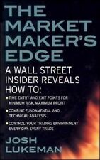 The Market Maker's Edge : A Wall Street Insider Reveals How to - Time Entry...