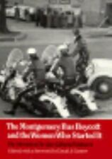 Montgomery Bus Boycott and the Women Who Started It: The Memoir of Jo Ann Gibson
