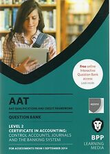 AAT Control Accounts, Journals and the Banking System: Question Bank by BPP Lear