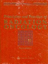 Principles and Practice of Radiation Oncology by