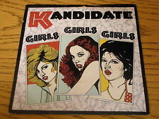 "KANDIDATE - GIRLS GIRLS GIRLS   7"" VINYL PS"