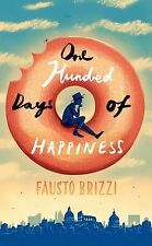 One Hundred Days of Happiness, Brizzi, Fausto, Acceptable condition, Book