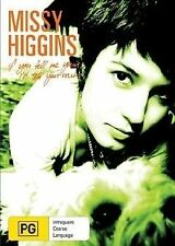 Missy Higgins - If You Tell Me Yours, I'll Tell You Mine (DVD, 2005)
