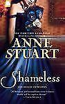 The House of Rohan: Shameless by Anne Stuart 2011 Historical Romance PB