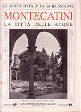 Le Cento Città d' Italia Illustrate  MONTECATINI