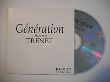 GENERATION chante TRENET : MEDLEY (VERSION LONGUE)[ CD SINGLE RTL PORT GRATUIT ]