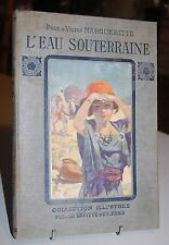 L'EAU SOUTERRAINE Paul et Victor MARGUERITTE Illustrations DE PARYS