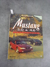 Matt Stone Mustang 5.0 et 4.6 1979 1998 Ford Automobile