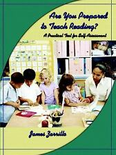 Are You Prepared to Teach Reading? : A Practical Tool for Self-Assessment by...