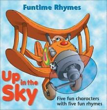 Up in the Sky (Funtime Rhymes) by Bryant, Raymond