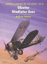 Aircraft of the Aces: Gloster Gladiator Aces 44 by Andrew Thomas (2002, Paperbac