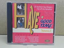 Have A Good Time -Vol 3-The Best Of Northern Soul CD -Ollie Jackson/Nature Boys